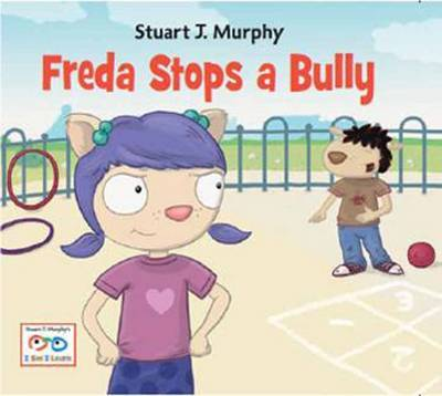 Freda Stops a Bully: Emotional Skills: Bullying