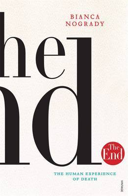 The End: The Human Experience Of Death