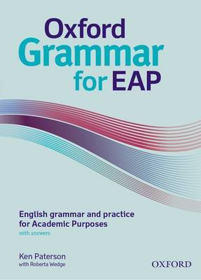 Oxford Grammar for EAP: English Grammar and Practice for Academic Purposes