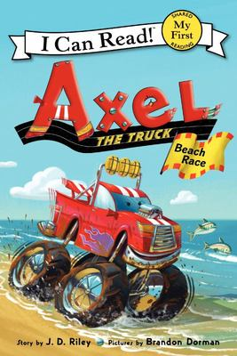 Beach Race (Axel the Truck: I Can Read My First Shared Reading)