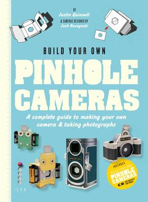 Build Your Own Pinhole Camera  Complete Guide to Making Your Own Camera & Taking Photographs