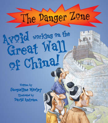 Avoid Working On the Great Wall Of China (The Danger Zone)