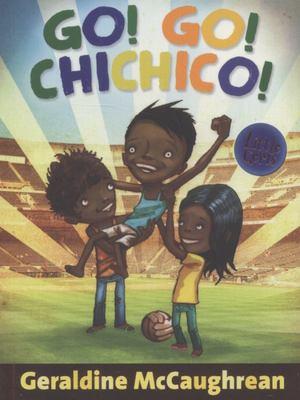 Go! Go! Chichico! (Little Gems RA 5-8 IA 5-8)