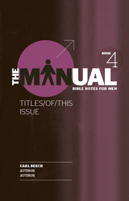 The Manual Bible Notes for Men Book 4