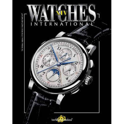 Watches International Volume XIV: Volume 14