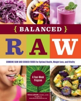 Balanced Raw: The 4-Week Program That Combines Raw and Cooked Foods for Optimal Health, Weight Loss, and Vitality