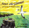 Janet the Gannet and the Boy Who Dreamed of Flying