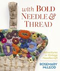 With Bold Needle & Thread - Adventures in Vintage Needlecraft