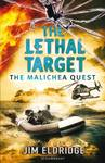 The Lethal Target (Malichea Quest #3)