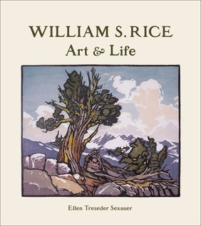 William S. Rice: Art and Life