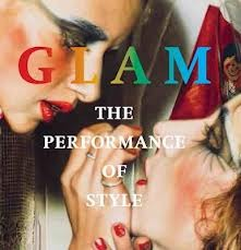 Glam: The Art of Excess
