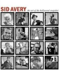 Sid Avery: Art of the Hollywood Snapshot