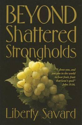 Beyond Shattered Strongholds