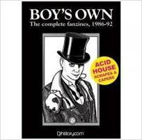 Boys Own The Complete Fanzines 1986 92