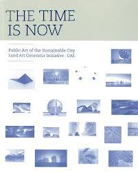 Time Is Now Public Art of The Sustainable City