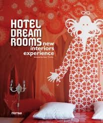 Hotel Dream Rooms new Interiors Experience