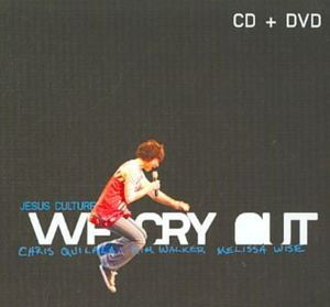 Jesus Culture: We Cry Out
