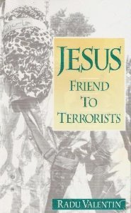 Jesus Friend to Terrorists