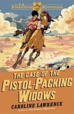 The Case of the Pistol-Packing Widows (The P. K. Pinkerton Mysteries #3)