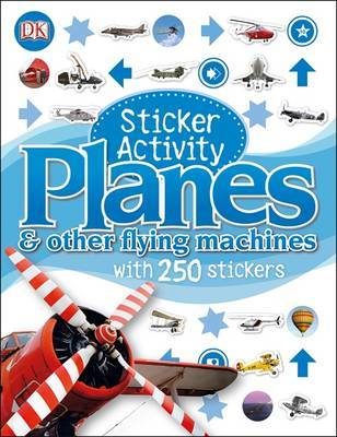 Planes & Other Flying Machines (Sticker Activity)