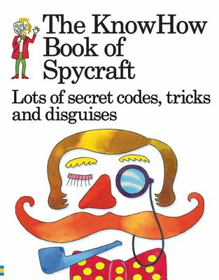 The KnowHow Book of Spycraft (Anniversary Edition)