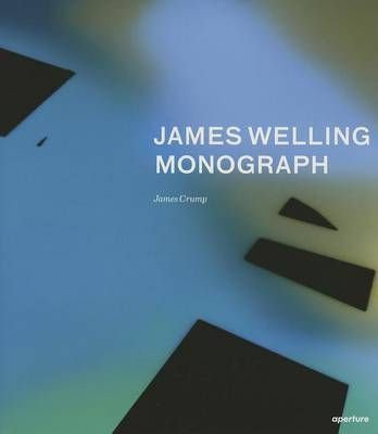 James Welling Monograph