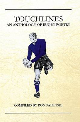 Touchlines: An Anthology of Rugby Poetry