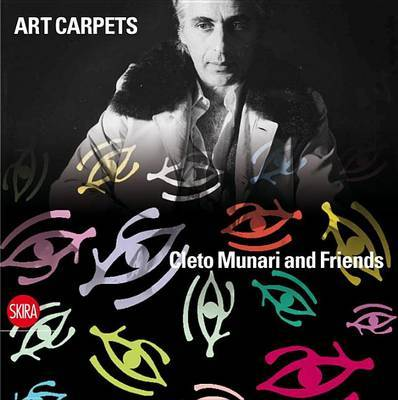 Art Carpets: Cleto Munari and Friends