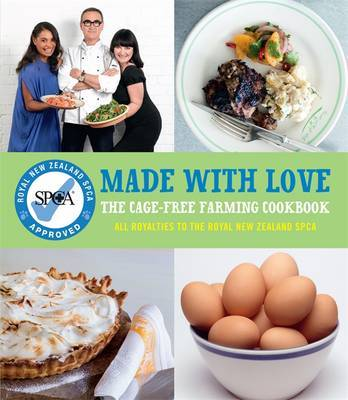 Made with Love: The Cage-Free Farming Cookbook