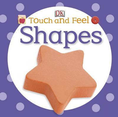Shapes (DK Touch & Feel)