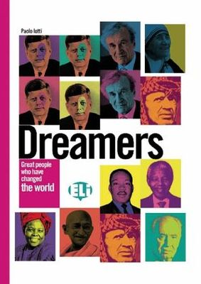 Dreamers: Great People who have Changed the World