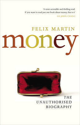 Money : The Unauthorised Biography