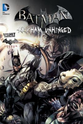 Batman Arkham Unhinged #2