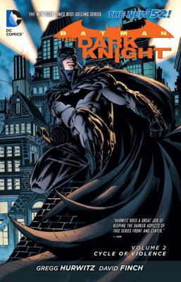 Batman the Dark Knight: Volume 2: Cycle of Violence (the New 52)