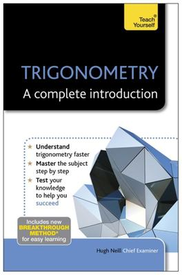 Teach Yourself Trigonometry - A Complete Introduction
