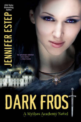 Dark Frost: A Mythos Academy Novel