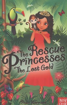 The Lost Gold (The Rescue Princesses #7)