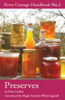 Preserves - River Cottage Handbook no, 2