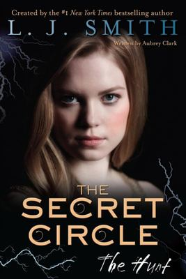 The Hunt (Secret Circle #5)