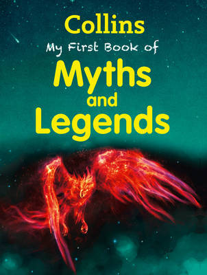 My First Book of Myths and Legends