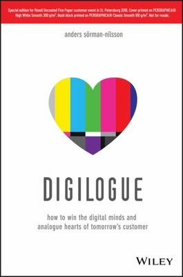 Digilogue: The Convergence of the Digital Mind and the Analogue Heart