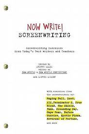 Now Write Screenwriting Exercises by Todays Best Writers and Teachers