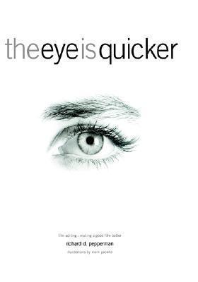 The Eye Is Quicker