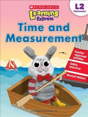 Scholastic Learning Express L2 (ages 7-8): Time and Measurement