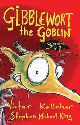 Gibblewort the Goblin (3 Books In1)