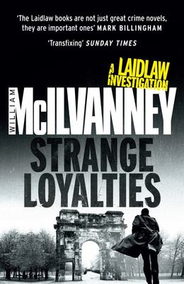 Strange Loyalties (Laidlaw #3)