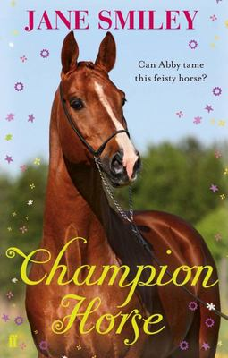 Champion Horse (Abby Lovitt #4)