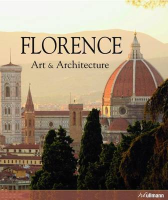 Florence: Art & Architecture: Florence
