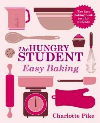 The Hungry Student: Easy Baking