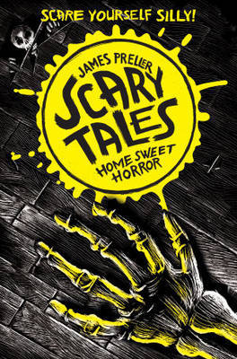Home Sweet Horror (Scary Tales #1)